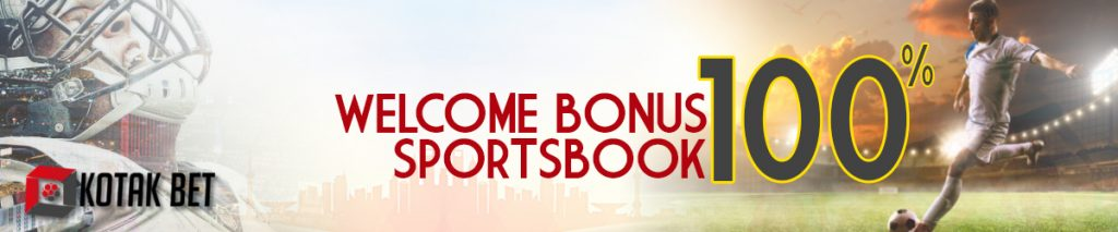 Welcome Bonus Sportsbook Kotakbet