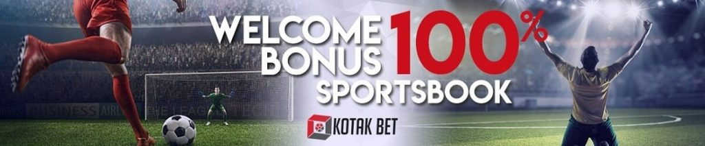 Welcome Bonus Sportsbook 100% - Kotakbet